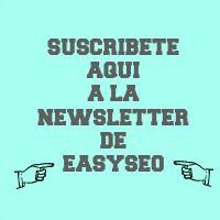 Suscribete a la newsletter del curso Easyseo