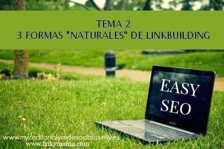 Easyseo: 3 formas naturales de prácticar linkbuilding