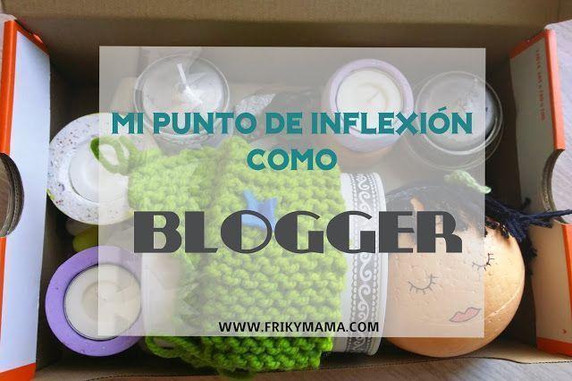 MI punto de Inflexión como blogger
