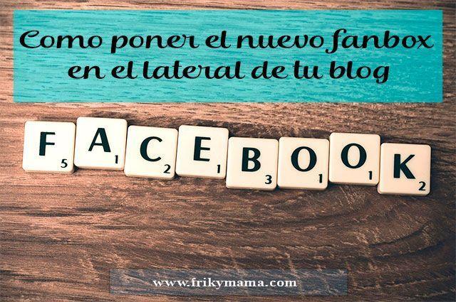 Cómo poner el nuevo fanbox de facebook en el lateral del tu blog