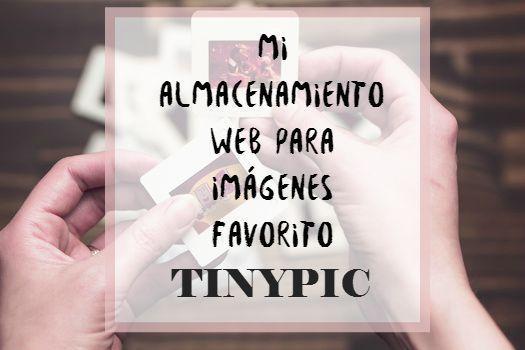 Mi almacenamiento web favorito para imágenes: Tinypic