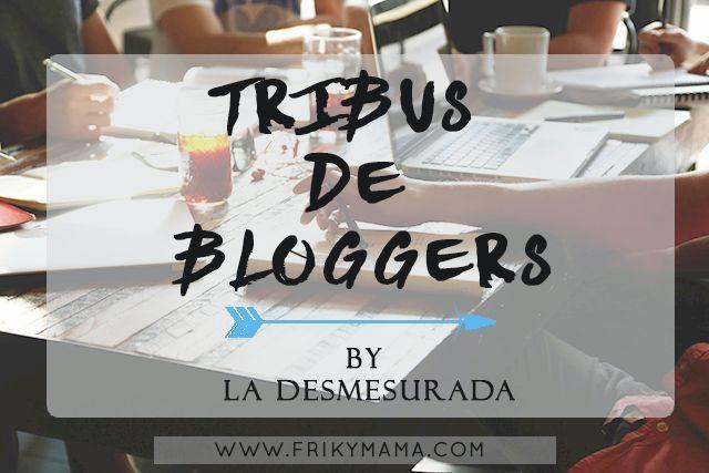 Tribus de Bloggers by La Desmesurada