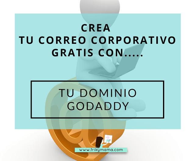 Crea tu correo corporativo gratis con…Godaddy