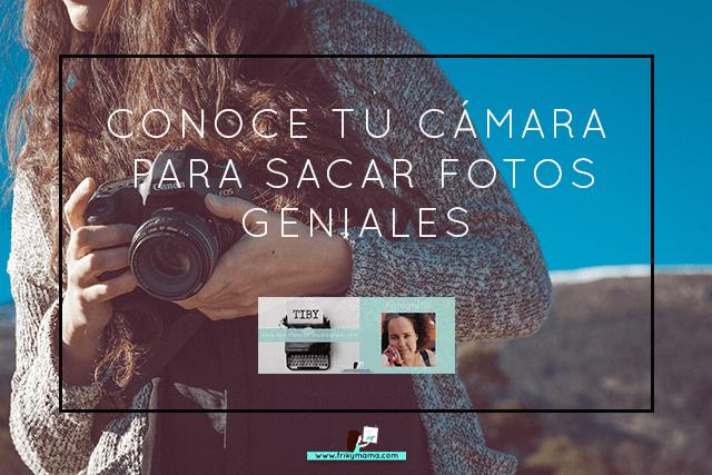 Escuela de fotografía: Conoce tu cámara I