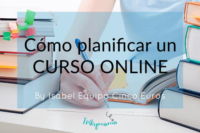 Cómo planificar un curso on line