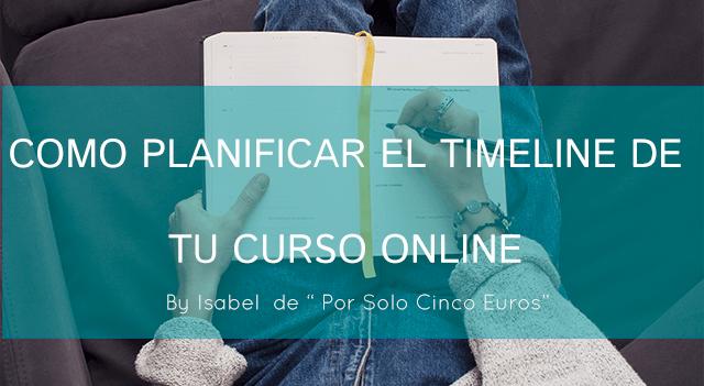 Como planificar el timeline de tu curso online