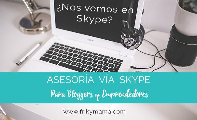 Asesoría para bloggers y emprendedores vía Skype