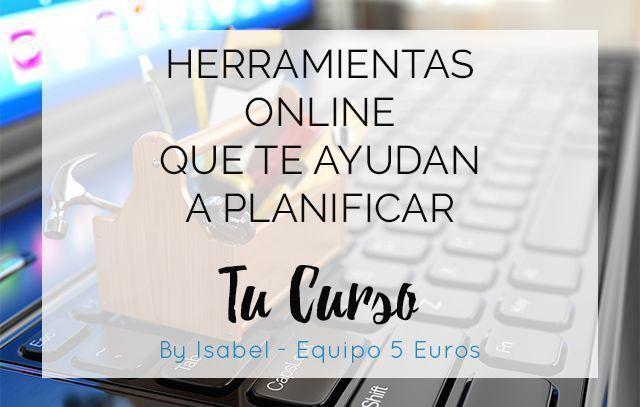 Herramientas online que te ayudan a planificar un curso