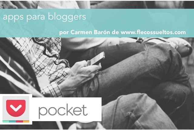 Pocket, la app que todo blogger necesita para su documentación