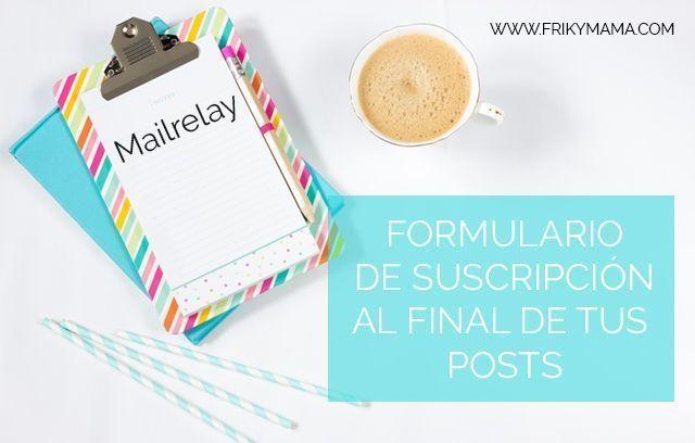 Cómo añadir un formulario personalizado de Mailrelay a tu blog