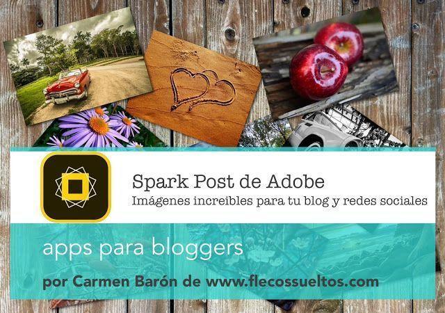 Descubre lo que Adobe Spark Post puede hacer por tu blog y redes sociales
