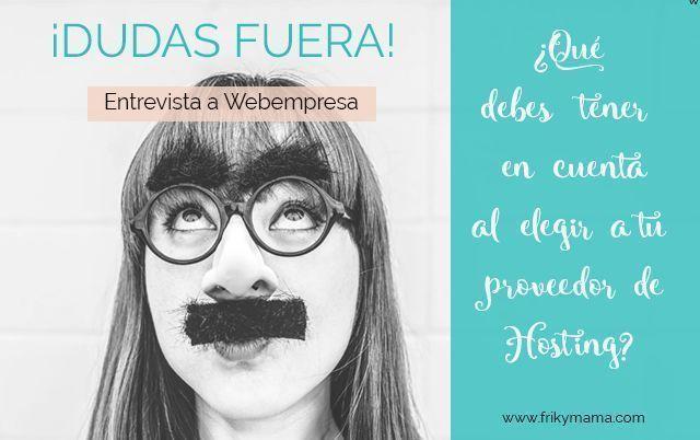 Fuera dudas al elegir tu hosting con Webempresa