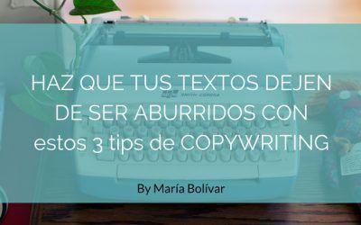 Haz que tus textos dejen de ser aburridos utilizando el copywriting
