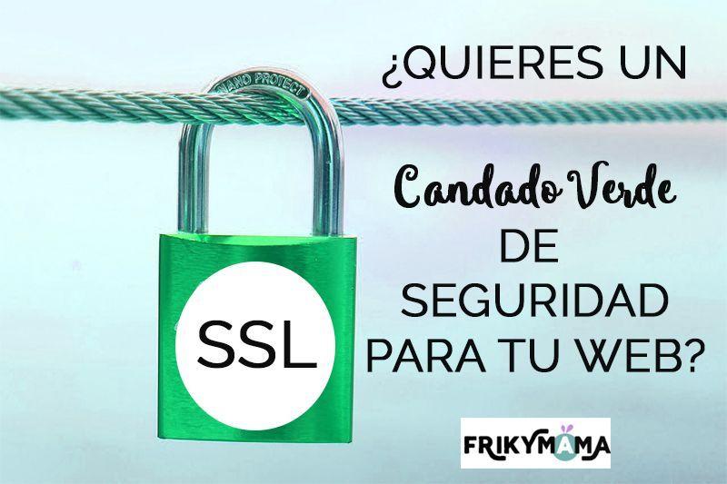 Como conseguir que aparezca el candado verde después de instalar tu certificado SSL