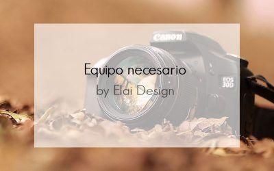 Equipo necesario para la fotografía de producto