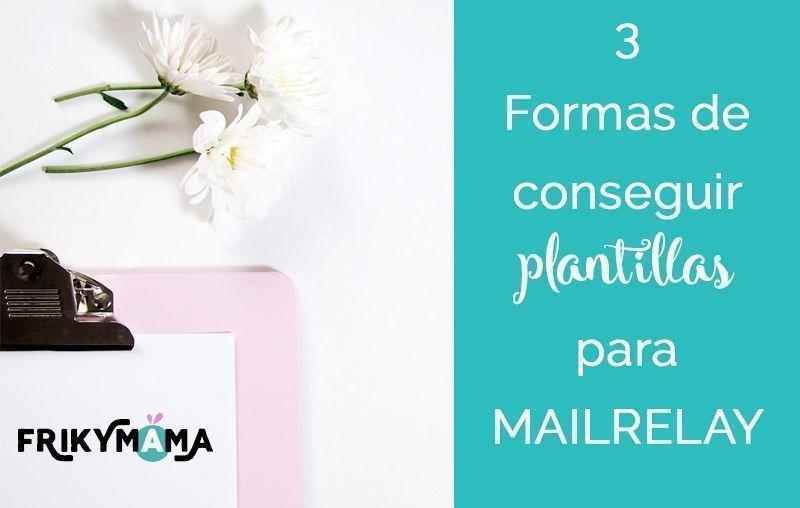 3 formas conseguir plantillas para tu boletín de Mailrelay