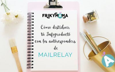 Cómo distribuir tu infoproducto con los autoresponders de Mailrelay
