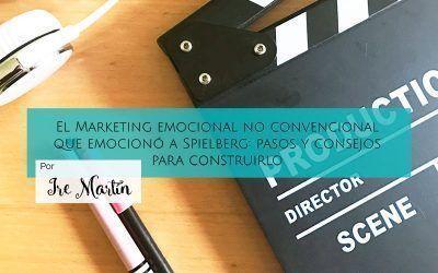 El Marketing emocional no convencional que emocionó a Spielberg: pasos y consejos para construirlo