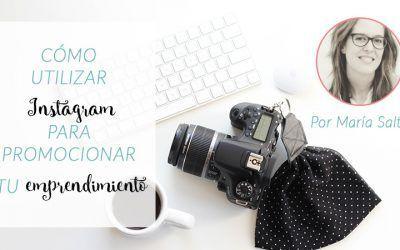 Cómo usar instagram para promocionar tu emprendimiento
