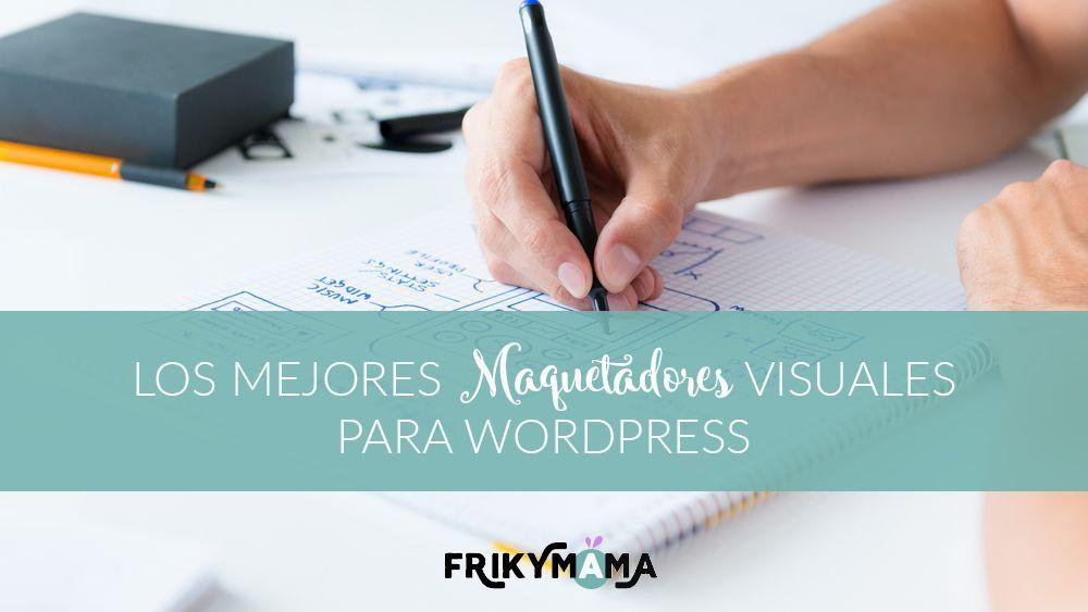 Los mejores constructores visuales para wordpress