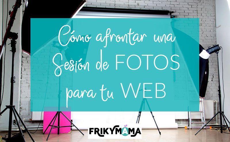 Cómo afrontar una sesión de fotos para tu web