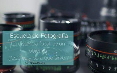 La distancia focal de un objetivo ¿Qué es y para qué sirve ?