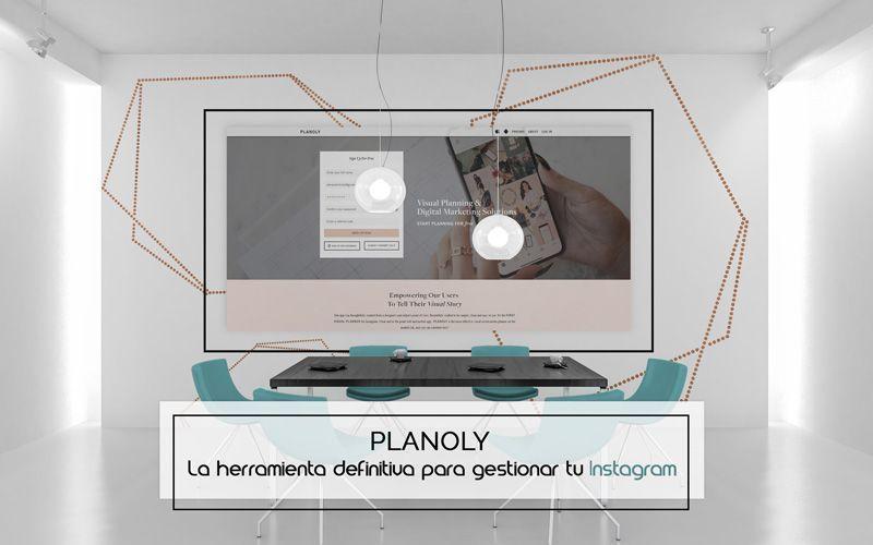 Planoly, la herramienta definitiva para gestionar tu Instagram