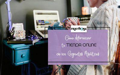 Cómo diferenciar tu tienda online de la competencia asiática