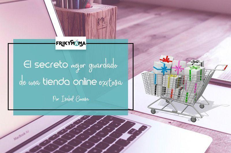El secreto mejor guardado de una tienda online exitosa